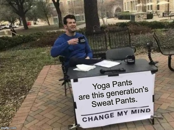 Yoga Pants - meme