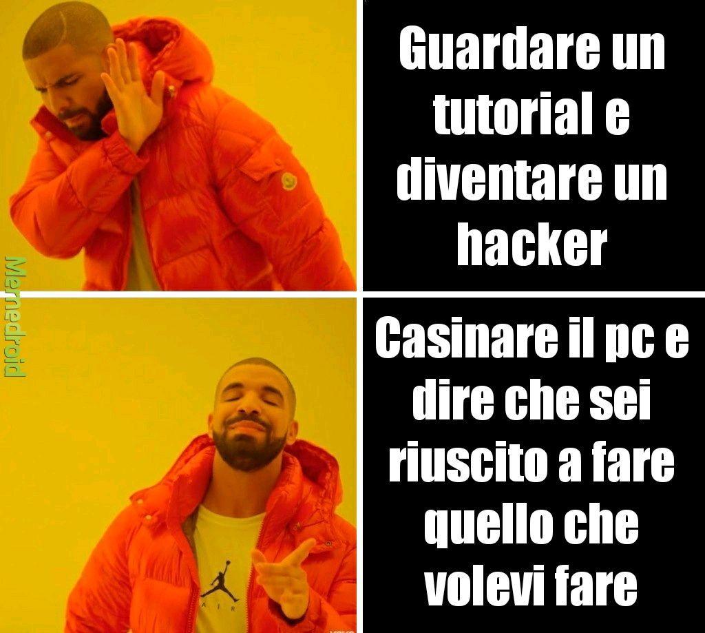 Drake non è un hack3r - meme