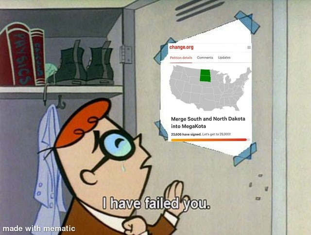 Merge South and North Dakota into Megakota - meme