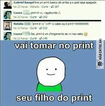 579654822d0f5 vai tomar no print meme by rexmagro ) memedroid