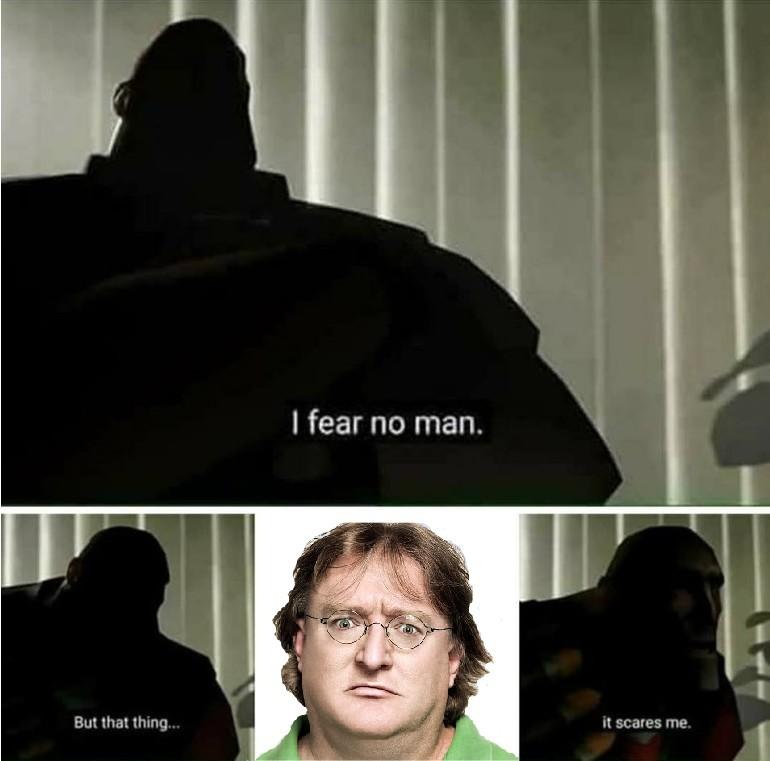 Fear Lord GabeN - meme