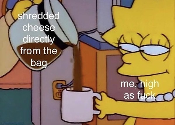 Cheese > Drugs - meme
