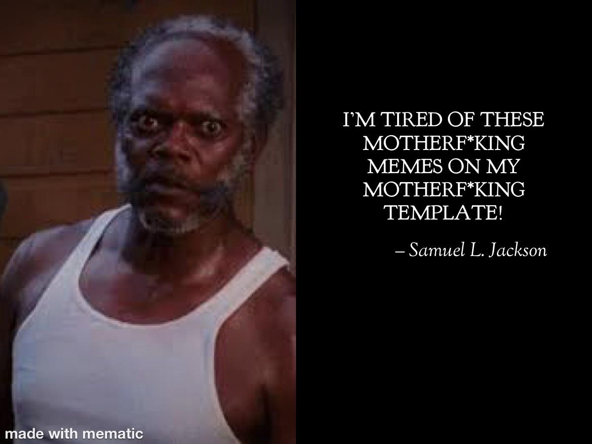 Samuel L.Jackson says... - meme