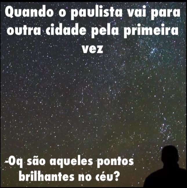 paulistas.. eu sou um :( - meme