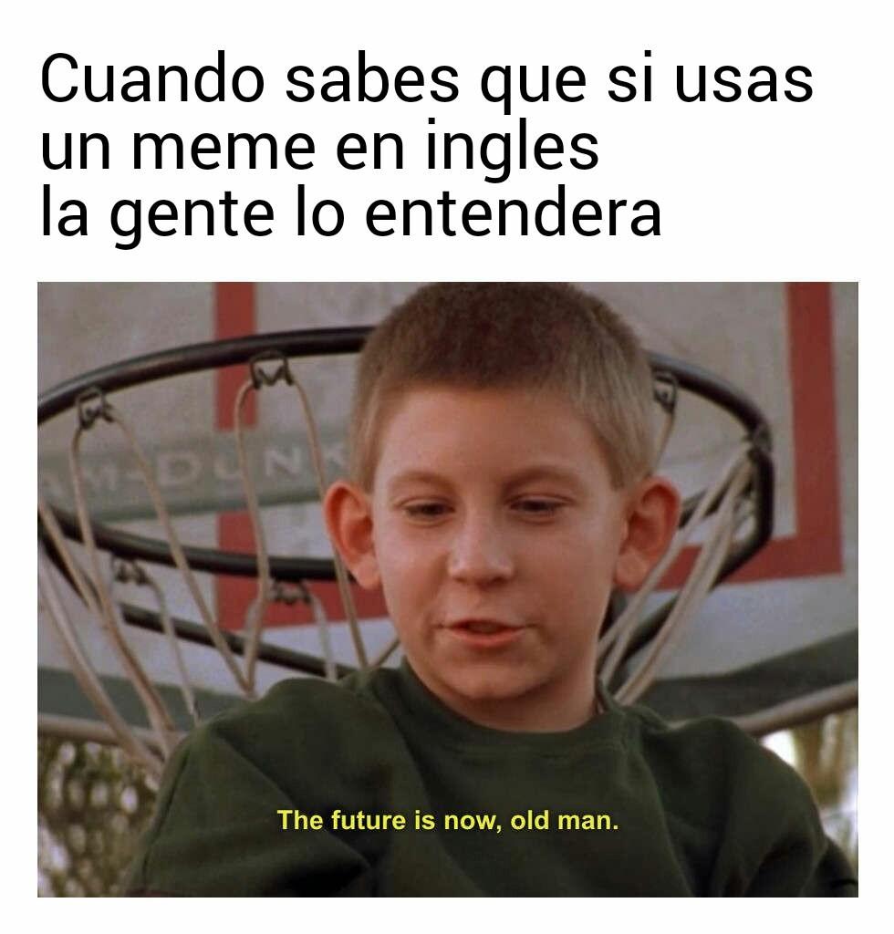 El futuro es hoy - meme