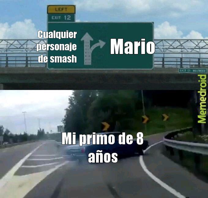 Aunque yo utilizo a Mario en smash - meme