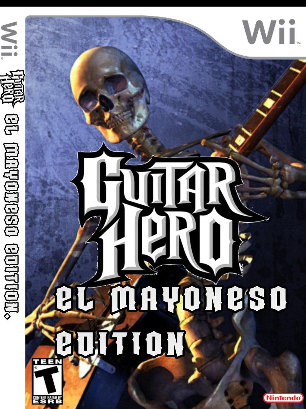 Guitar hero el mayoneso edition - meme