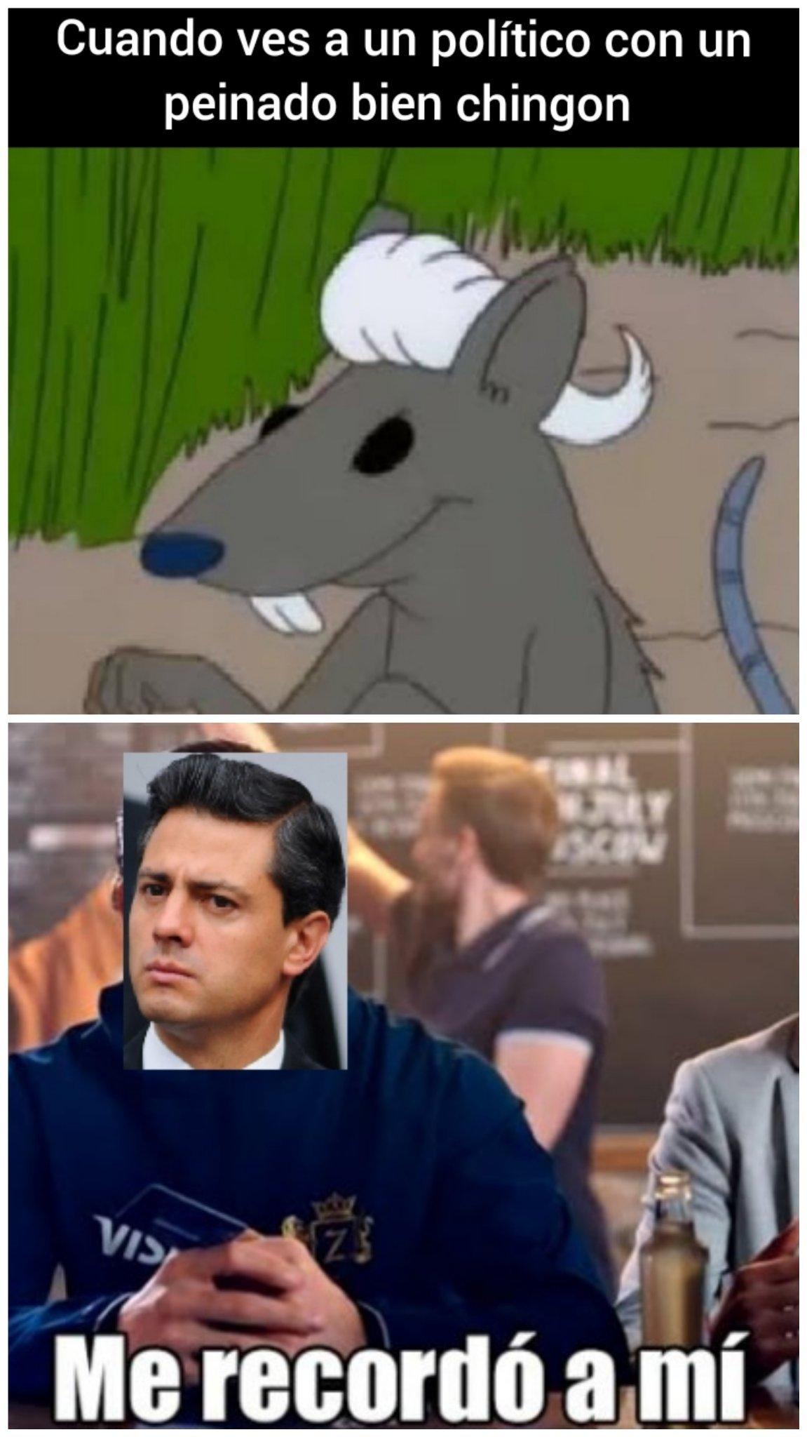 Peña Nieto, me recordó a mi. Jpg - meme
