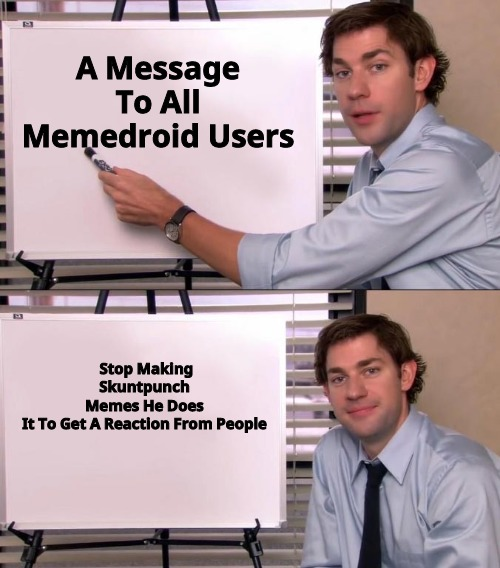 memedroid's most reliable memer here