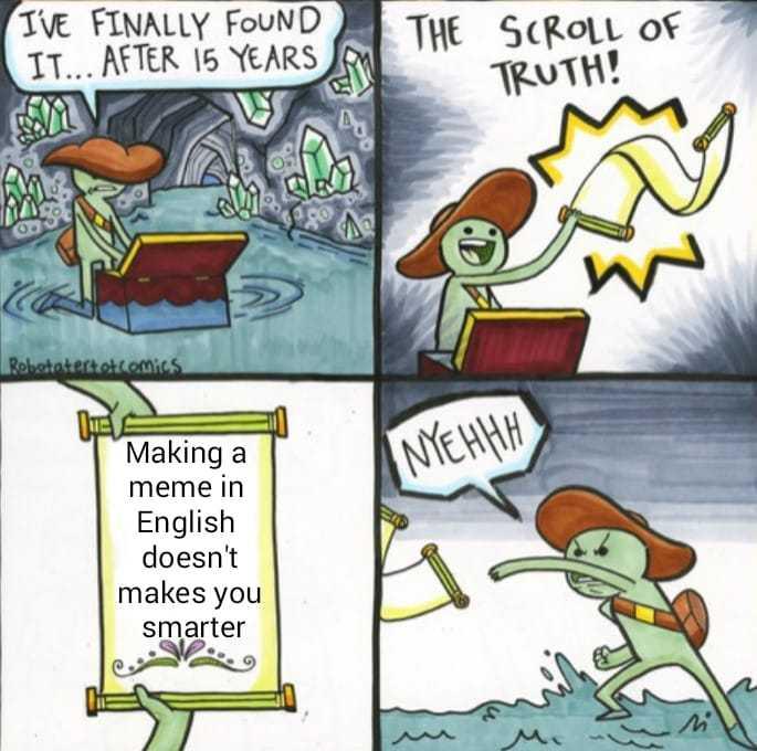Está en inglés a propósito - meme