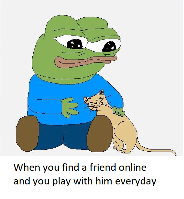 It's nice when we can have friends all over the world from different cultures and that we can still play together - meme