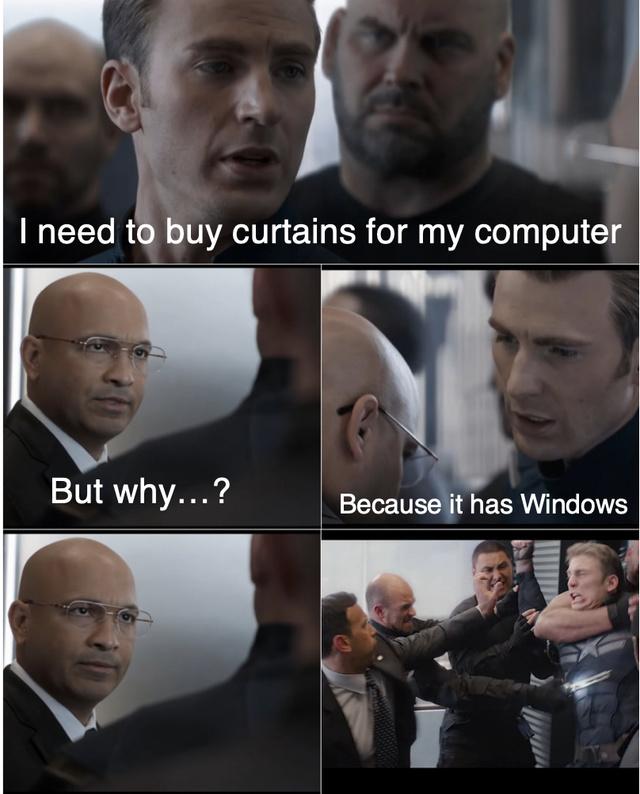 My computer needs curtains - meme