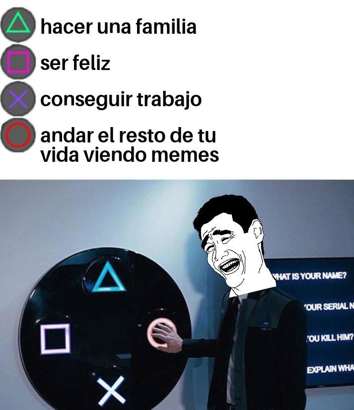 Andar el resto de tu vida viendo memes