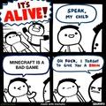 Minecraft is good