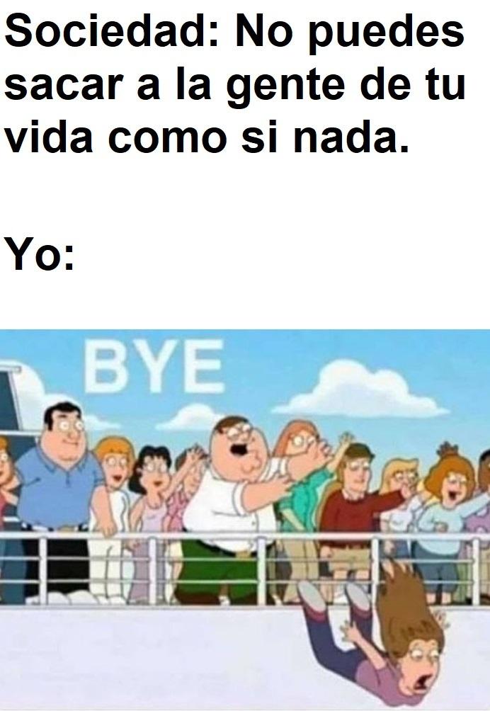 Bye (esta es la etiqueta) - meme