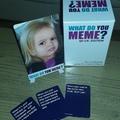 What do you meme?!