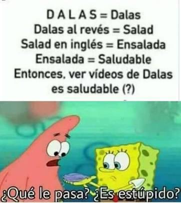 DALAS/QUE LE PASA A ESE ESTUPIDO - meme