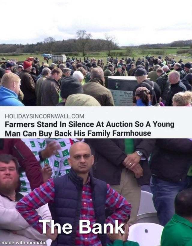 Farmers stand in silence at auction so a young man can buy back his family farmhouse - meme
