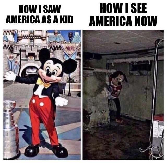 How I saw America as a kid vs how I see it now - meme