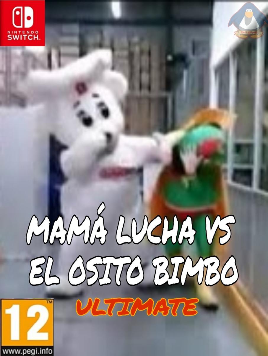 MAMÁ LUCHA VS EL OSITO BIMBO ULTIMATE - meme