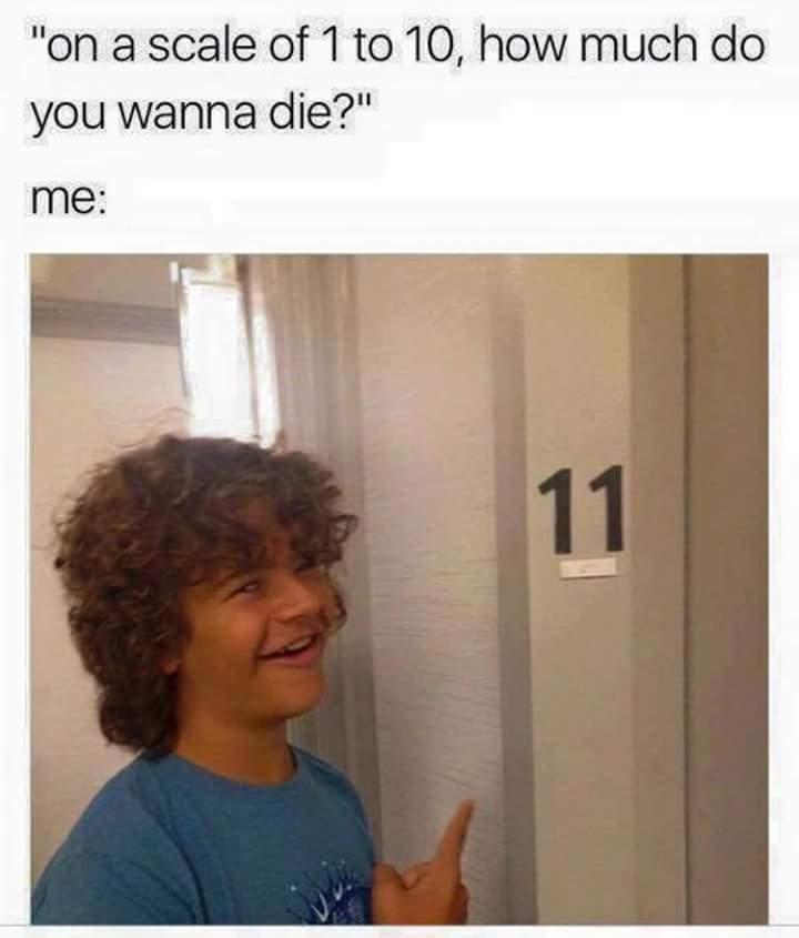 How do you wanna die? - meme