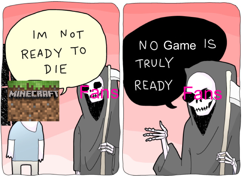 No game is truly ready - meme