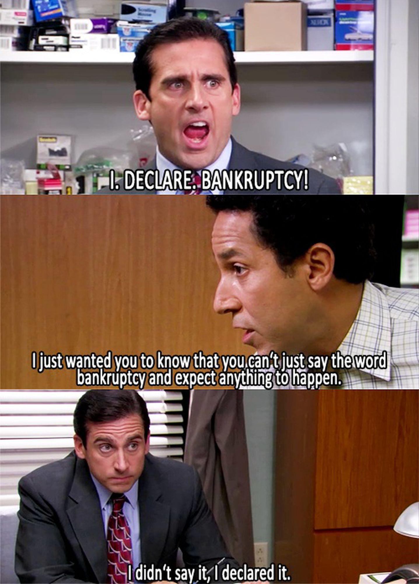 I declare bankruptcy. - meme