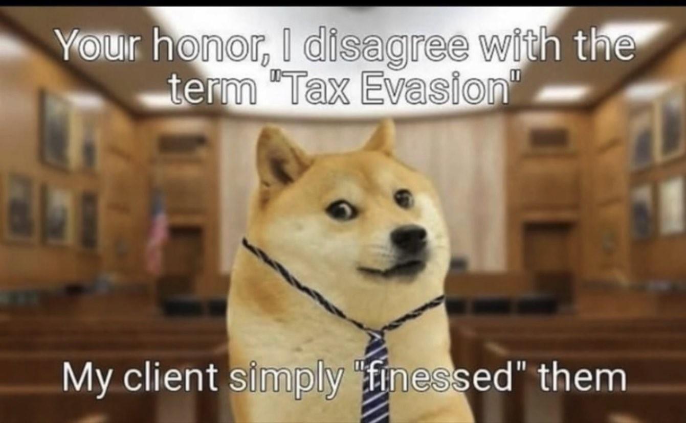 Paying taxes=crimg - meme