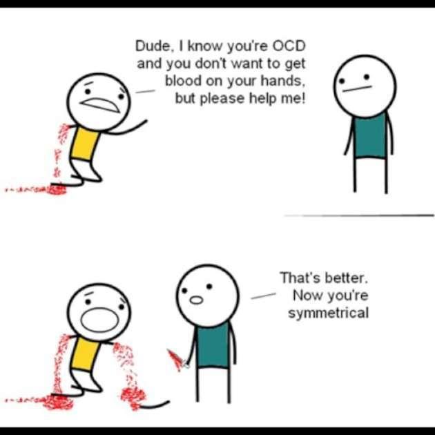 Ocd must suck - meme