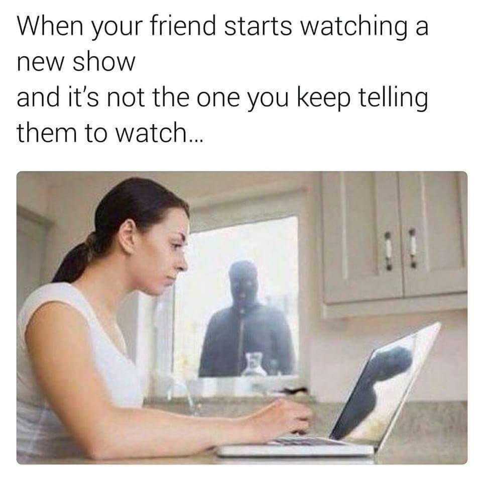 I'll kill you  - meme