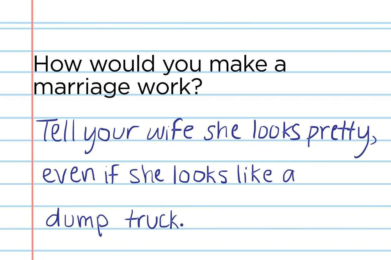 I think we all call our wifes pretty even if they look like a dump truck - meme