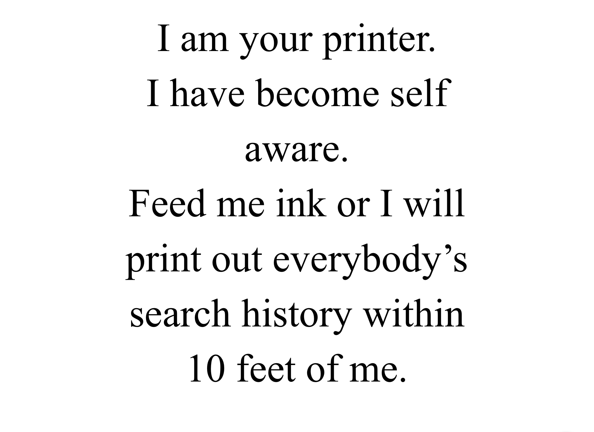Found this on my printer - meme