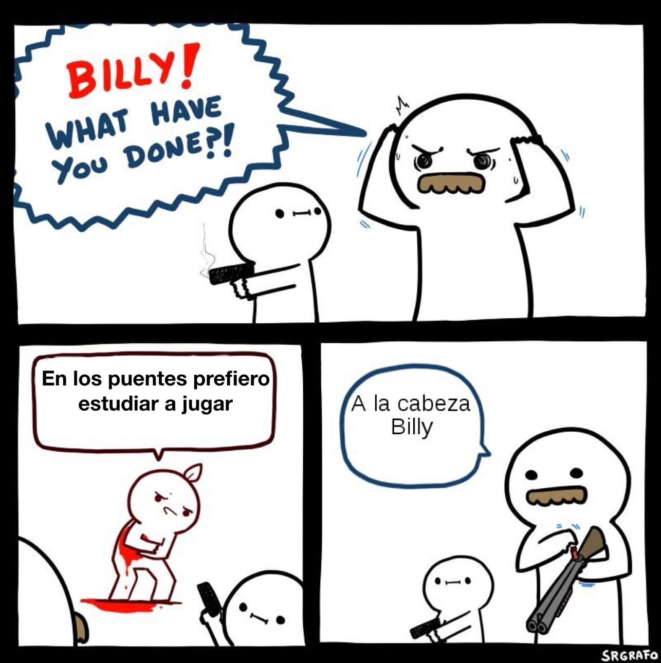BILLY NO LO HAGAS - meme