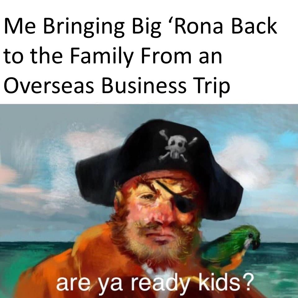 Yo Ho Ho and a Bottle of NyQuil - meme