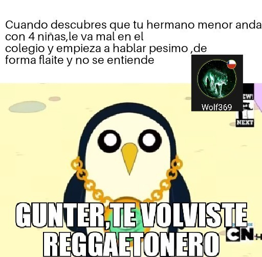Gunter no cambies - meme