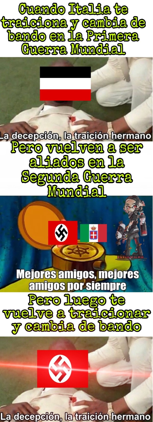 En la tercera guerra mundial también lo va a traicionar :yaomig: - meme