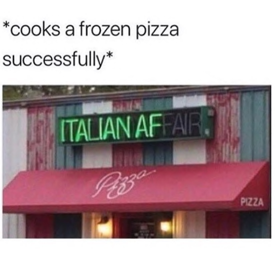 who wants a casual Italian affair when it could be Italian af? - meme