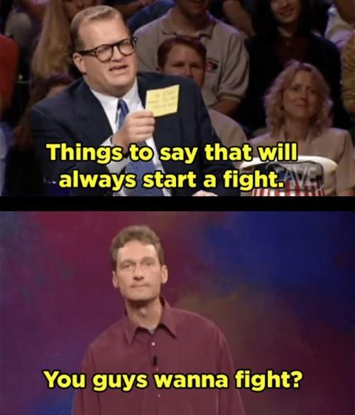 Things to say to start a fight - meme