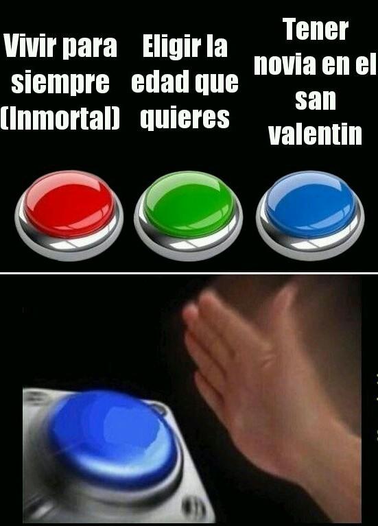 Elige el boton xd - meme