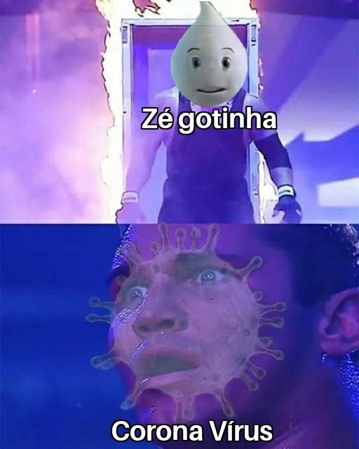 Zé gotinha x Corona vírus - meme