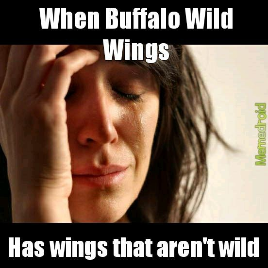 Buffalo not wild wild wings - meme