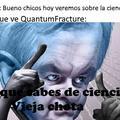 Quantum Fracture :nerd: