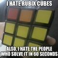 i hate rubix cubes