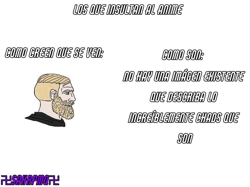 Anime = mierda, no es gracioso pero es verdad :wojak: - meme