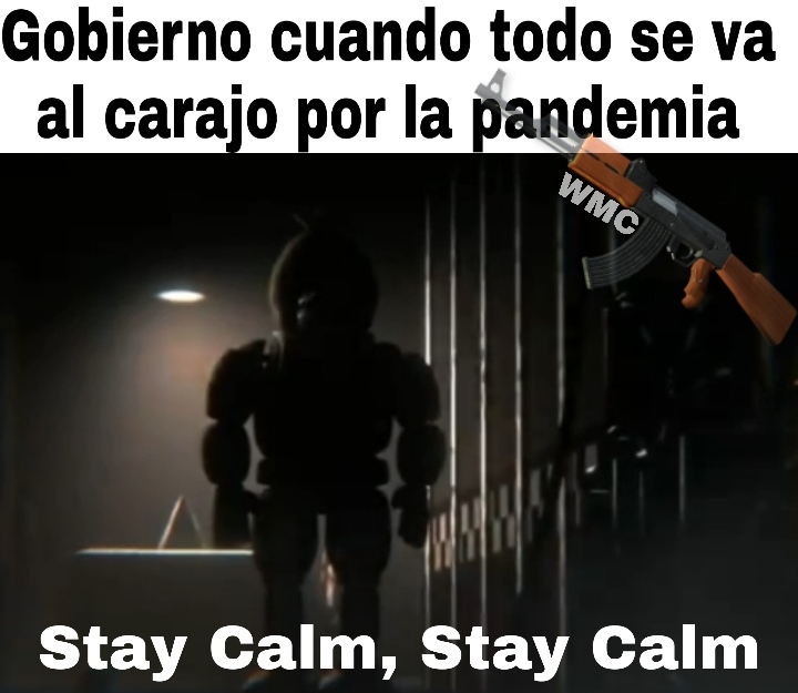 Stay Calm, oh oh - meme