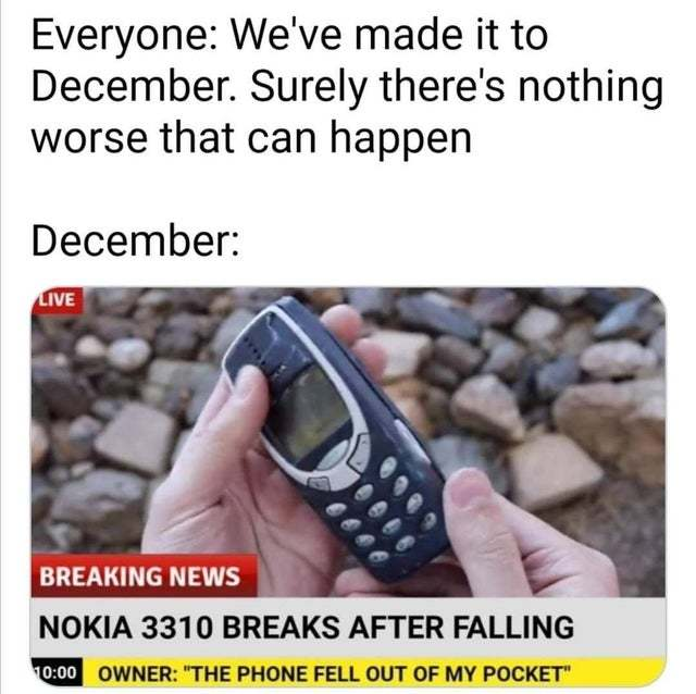 Nokia 3310 breaks after falling - meme