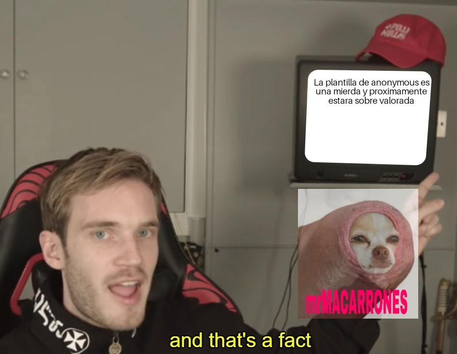 Me chupan la pija esos memes de mierda