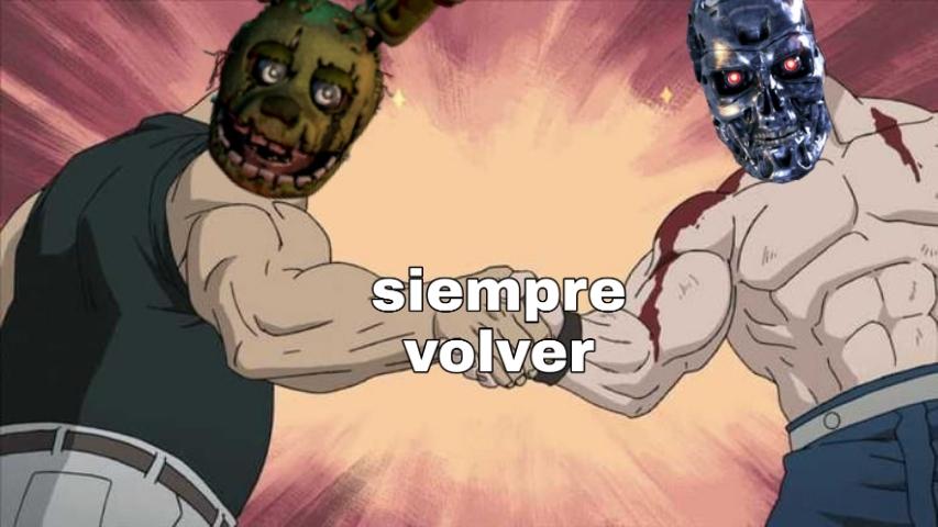 ELLOS SIEMPRE VUELVEN:son: - meme