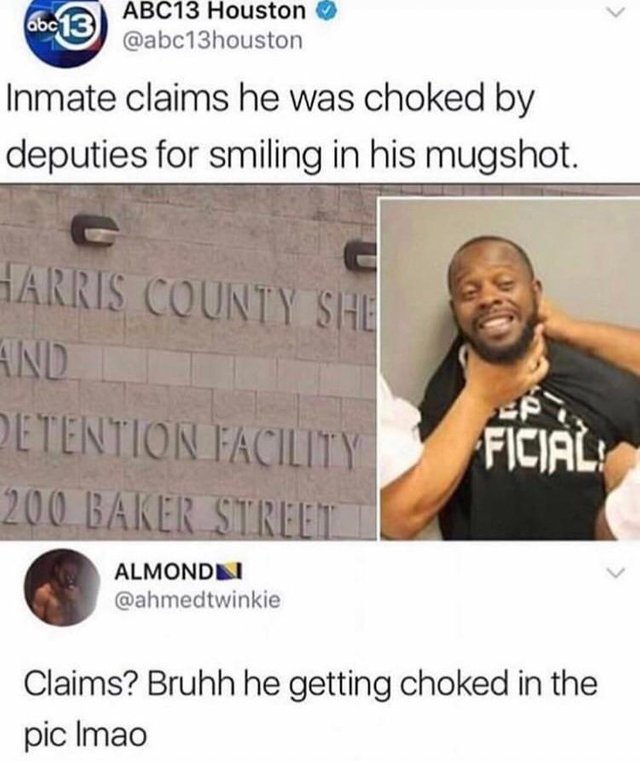 Inmate claims he was choked by deputies for smiling in his mugshot - meme
