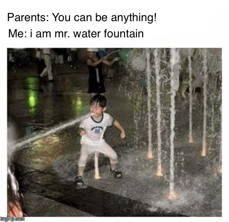Mr. Water Fountain shall eat your soul - meme